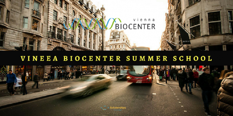 Fully Funded Vienna Biocenter Summer School 2018 in Austria