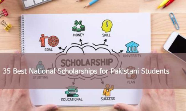 35 Best National Scholarships for Pakistani Students