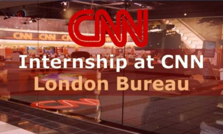 Paid CNN Internship at CNN London Bureau