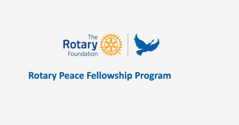 Rotary Peace Fellowships for International Students | Peace Fellowships