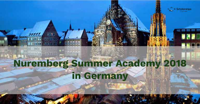 Fully Funded Nuremberg Summer Academy 2018 in Germany