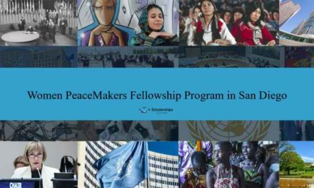 Fully Funded Women PeaceMakers Fellowship Program in San Diego 2018