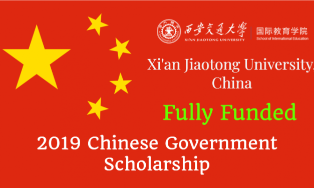2019 Chinese Government Scholarship Program at Xi'an Jiaotong University, China