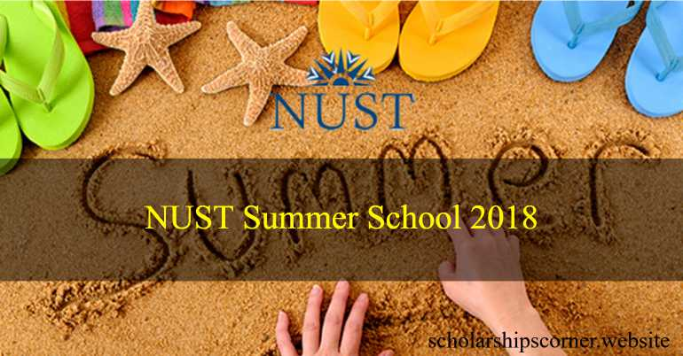 NUST Summer School 2018 for High School Students