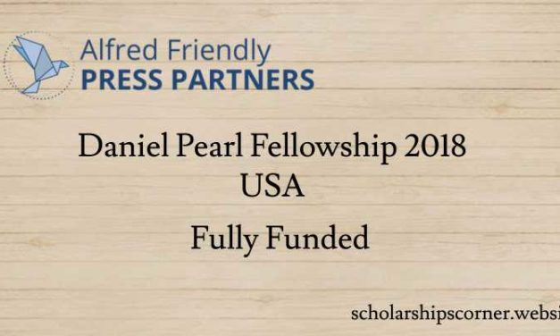 Fully Funded Daniel Pearl Fellowship 2018 in USA