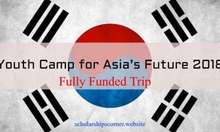 Youth Camp for Asia's Future 2018 – 1 Week Fully Funded Trip to Korea