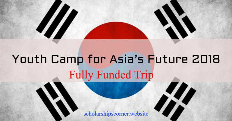 Youth Camp For Asia S Future 2018 1 Week Fully Funded