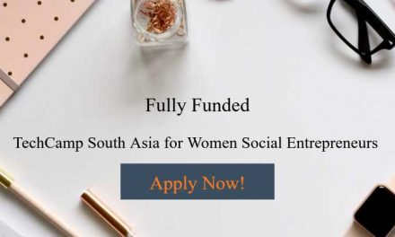 Fully Funded TechCamp South Asia for Women Social Entrepreneurs in Dubai