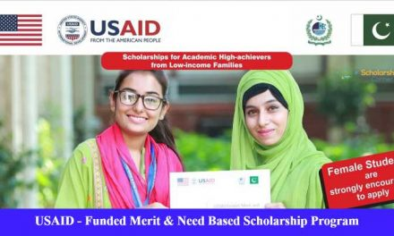 USAID Scholarship Pakistan – USAID Funded Merit & Need Based Scholarship Program 2019