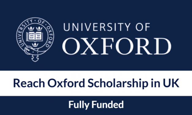 Reach Oxford Scholarship 2020 for Undergraduate Students in UK [Fully Funded]