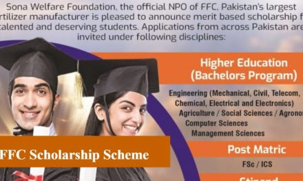 FFC Scholarship Scheme 2018 for Undergraduate & Post Matric Pakistani Students