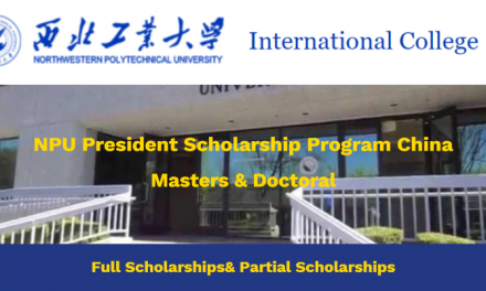 2020 NPU President Scholarship Program China – NPU President Scholarship