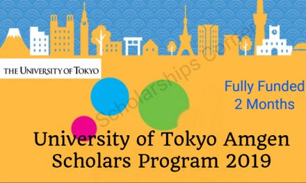 University of Tokyo Amgen Scholars Program 2019 for Undergraduate Students- Fully Funded