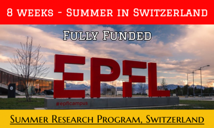EPFL Summer Research Program 2020 in Switzerland – Fully Funded