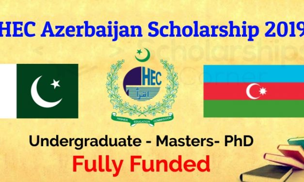 HEC Azerbaijan Scholarship 2019 – Fully Funded