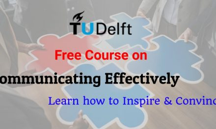 Free Course on Communicating Effectively from Delft University of Technology