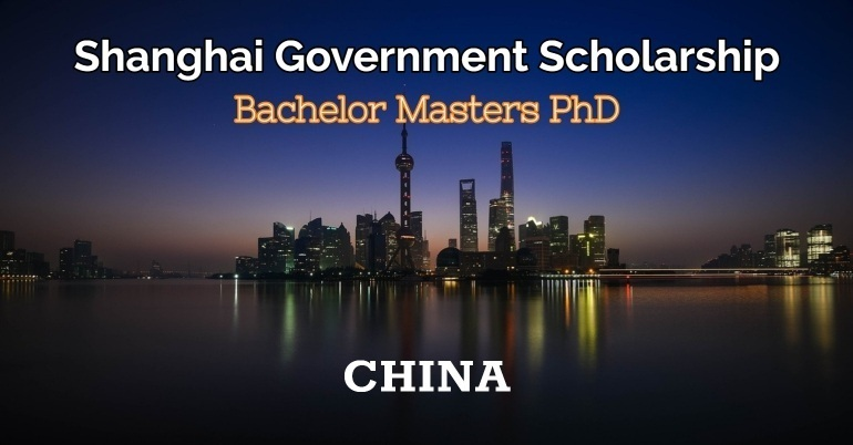 shanghai government scholarship 2019 in china  bs  ms  phd