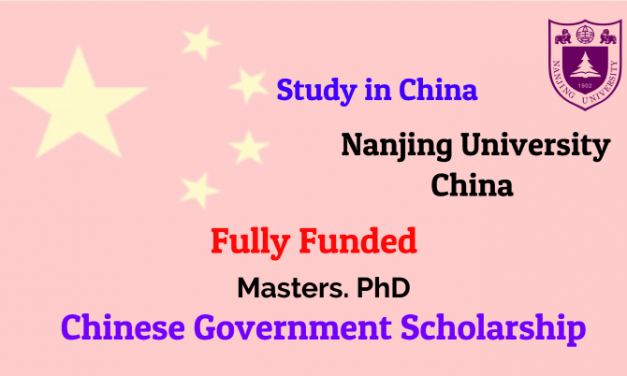 Chinese Government Scholarship 2019 at Nanjing University – Fully Funded