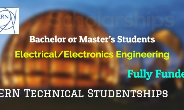 CERN Technical Studentships 2019 in Geneva, Switzerland | Fully Funded