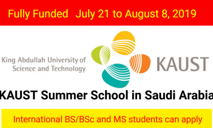 KAUST Summer School 2019 [Fully Funded Summer School] in Saudi Arabia