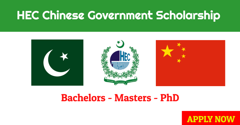 HEC Chinese Government Scholarship 2020-2021 [Fully Funded ...