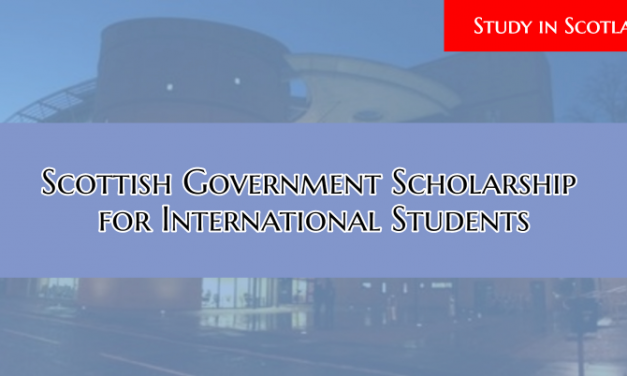 Scottish Government Scholarship 2020-21 – Study in Scotland