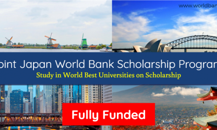 Joint Japan World Bank Scholarship Program 2020-21 – Fully Funded