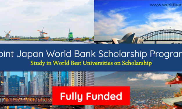 Joint Japan World Bank Scholarship Program 2019-20 – Fully Funded