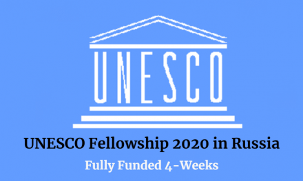 UNESCO Fellowship 2020 [Fully Funded] in Russia for 4 Weeks