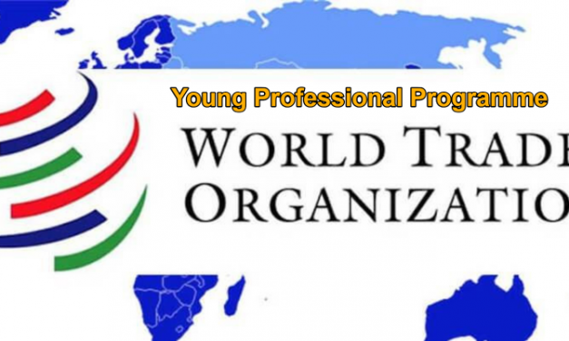 The World Trade Organisation Young Professional Programme 2020 (CHF 3,500 Monthly salary)