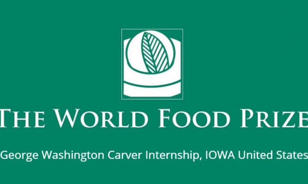 The World Food Prize Foundation's George Washington Carver Internship 2019
