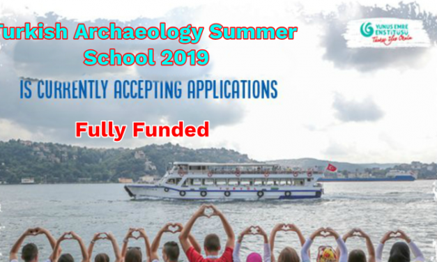 YEE Turkish Archaeology Summer School 2019 in Turkey – Fully Funded