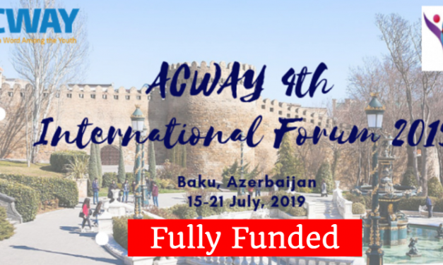ACWAY 4th International Forum 2019 in Baku, Azerbaijan – Fully Funded
