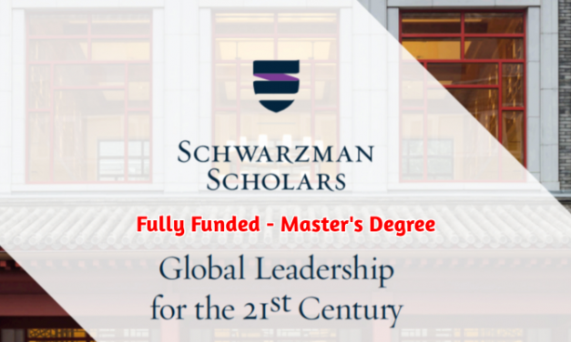 Schwarzman Scholars Programme 2020-2021 in China – Fully Funded