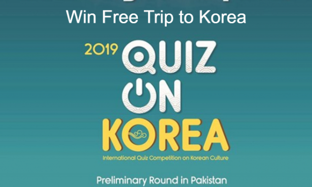 International Quiz Competition 2019 by Korea Embassy Islamabad – Win Free Trip to Korea