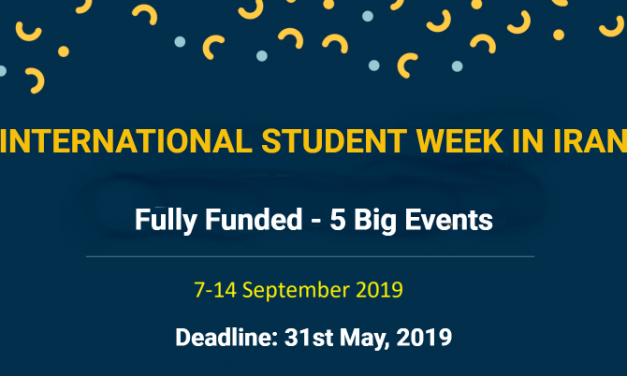 International Student Week 2019 in Iran [Fully Funded] University of Tehran