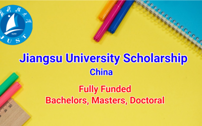 Jiangsu University Scholarship 2019 in China – Fully Funded For BS, MS, PhD