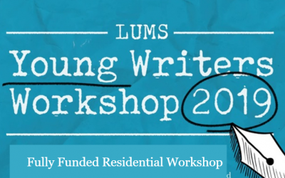LUMS Young Writers Workshop 2019 – Fully Funded Residential Workshop