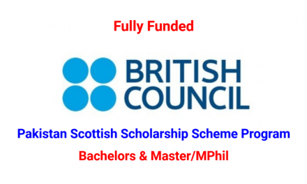 Pakistan Scottish Scholarship Scheme 2019-20 by Scottish Government – Fully Funded