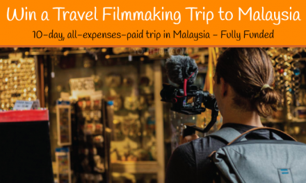 Travel Film Scholarship 2019 (Win a Travel Filmmaking Trip to Malaysia)