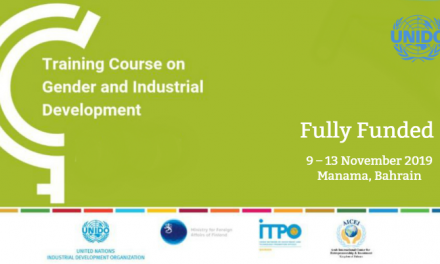 UNIDO Training Course 2019 on Gender and Industrial Development in Bahrain [Fully Funded]
