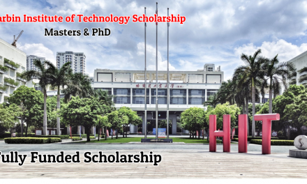 Harbin Institute of Technology Scholarship 2020-21 – Fully Funded Chinese Government Scholarship