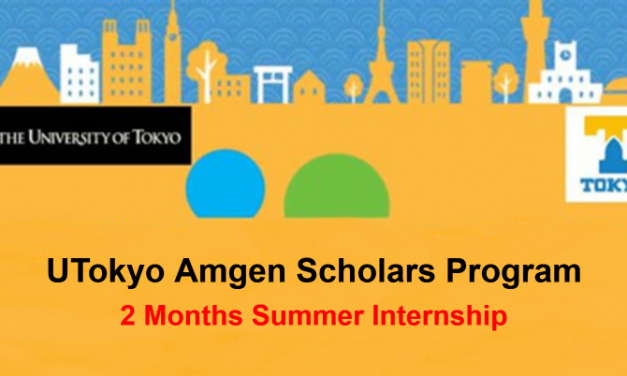 UTokyo Amgen Scholars Program in Japan 2020  [Fully Funded] Summer Internship in Japan