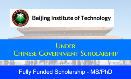 Beijing Institute of Technology Scholarship in China 2020 [Fully Funded] Chinese Government Scholarship