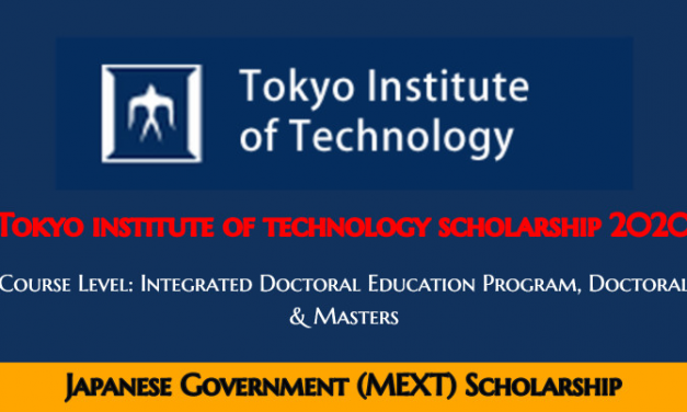 Tokyo Institute of Technology Scholarship 2020 in Japan – Fully Funded MEXT Japanese Government Scholarship