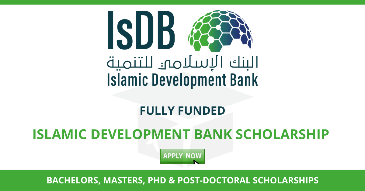 Islamic Development Bank Scholarship 2020 2021 Fully Funded