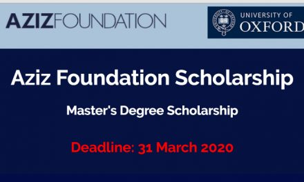 Aziz Foundation Scholarship 2020 at the University of Oxford – Study in the UK