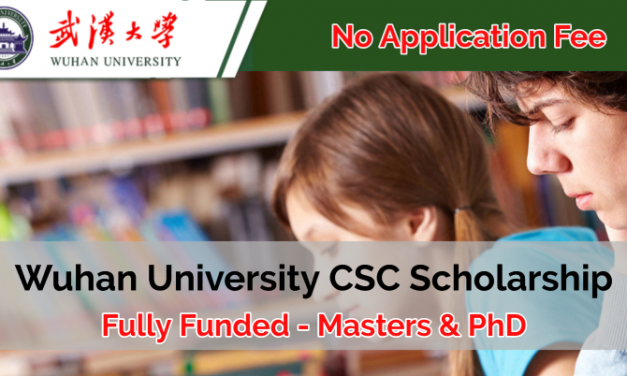Wuhan University CSC Scholarship in China 2020 – Fully Funded