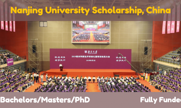 Nanjing University Scholarship 2020 (Fully Funded Scholarship in China)