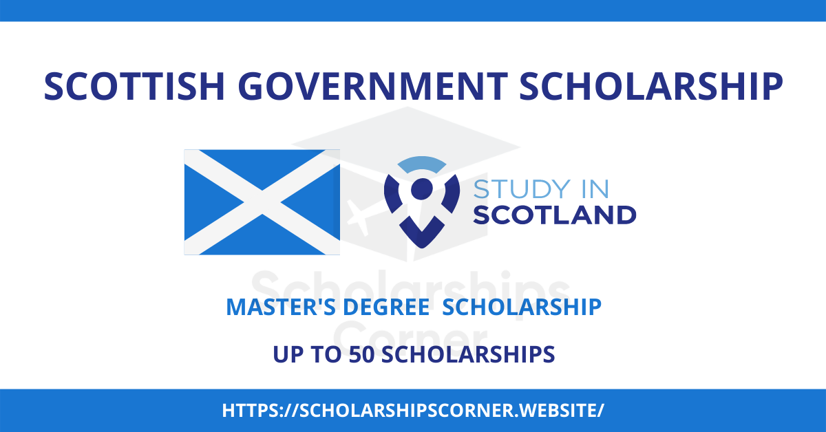 Scottish Government Scholarship 2021 | Study in Scotland